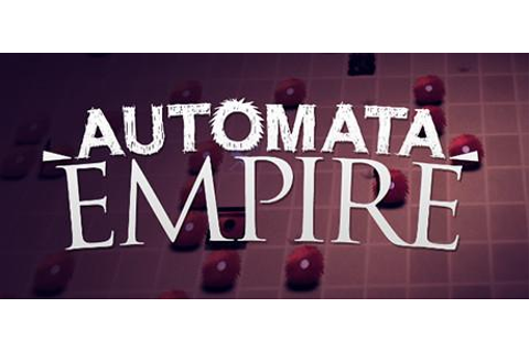 Automata Empire System Requirements - System Requirements