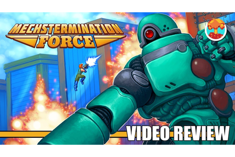 Review: Mechstermination Force (Switch) - Defunct Games ...