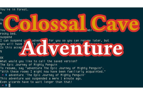Colossal Cave Adventure from bsdgames, textual adventure ...