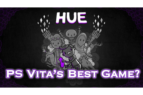 Playstation Vita's BEST GAME?!? (Hue) - What's This Game ...
