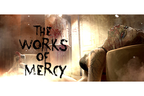 The Works of Mercy on Steam