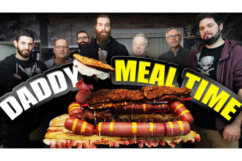 Daddy Meal Time – Epic Meal Time – PromoMAG
