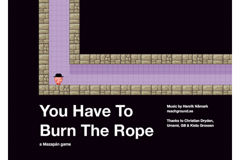 You Have to Burn the Rope - Wikipedia