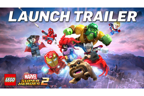 LEGO® MARVEL SUPER HEROES 2 Launch Trailer - YouTube