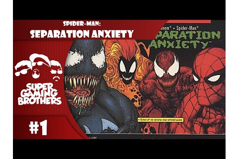 Spider-Man and Venom Separation Anxiety Walkthrough by ...