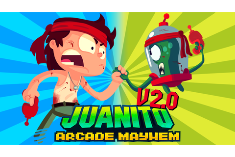 Juanito Arcade Mayhem on Steam