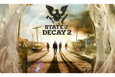 State Of Decay 2 Review - Feels Like Early Access