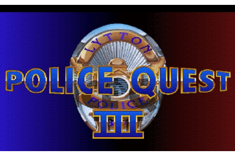 Download Police Quest III: The Kindred | DOS Games Archive