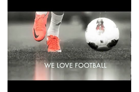 WE LOVE FOOTBALL - Channel Trailer HD - YouTube