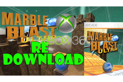 Marble Blast Ultra: How To Gain Access To It Again On XBL ...