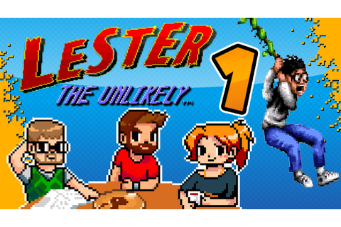 Lester The Unlikely: Never Ever Play This Game - #1 And ...