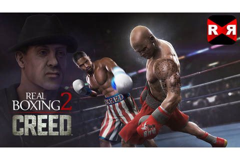 Real Boxing 2 CREED (By Vivid Games) - iOS / Android ...