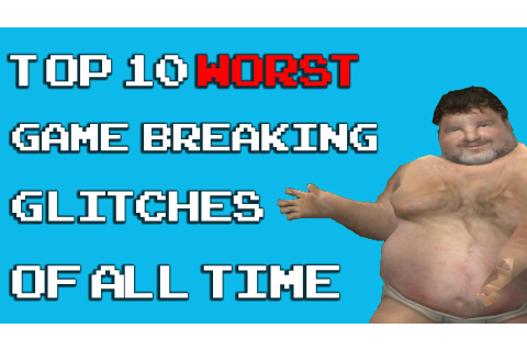 10 of the Worst Game Breaking Glitches | theRACKUP