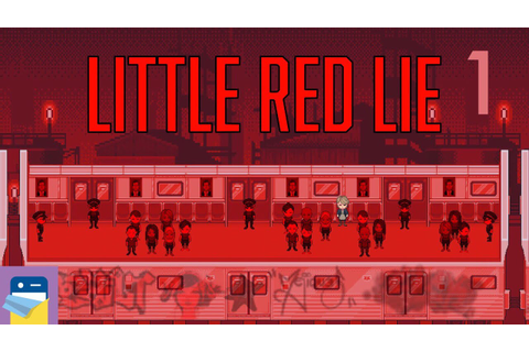 Little Red Lie: iOS iPhone Gameplay Walkthrough Part 1 (by ...