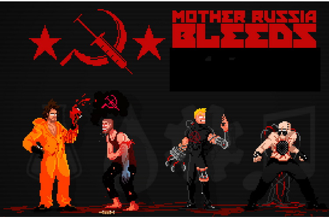 Mother Russia Bleeds · The Best PC Games