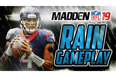 Madden NFL 19 Gameplay - RAIN GAME!!! Texans Vs Seahawks ...