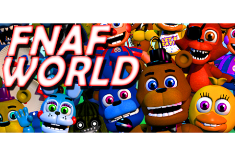FNaF World - Wikipedia