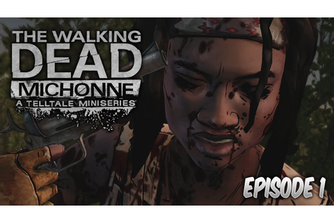 THE WALKING DEAD MICHONNE! - 'MICHONNE DIES!?' - Episode 1 ...