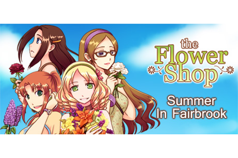 Save 60% on Flower Shop: Summer In Fairbrook on Steam
