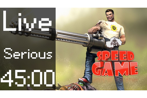 Speed Game: Live, Serious Sam Any% Difficulté Serious ...