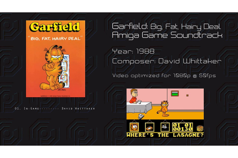 Garfield : Big Fat Hairy Deal -= Amiga Game Soundtrack ...