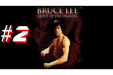 Bruce Lee Quest of the Dragon Xbox ( 2002 ) Part 2 - YouTube