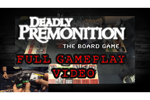 Full Gameplay Demonstration - Deadly Premonition The Board ...