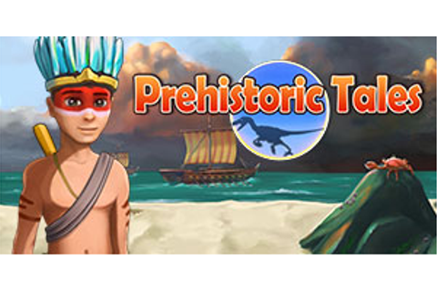 Prehistoric Tales | GameHouse