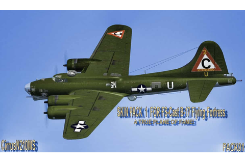 FS-Cast B-17 flying fortress SKY PACK 1 CirrusN210MS ...