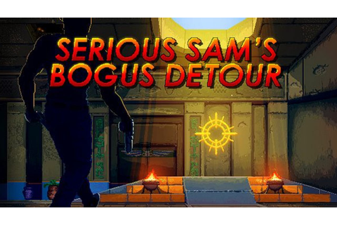 Serious Sam's Bogus Detour - FREE DOWNLOAD CRACKED-GAMES.ORG