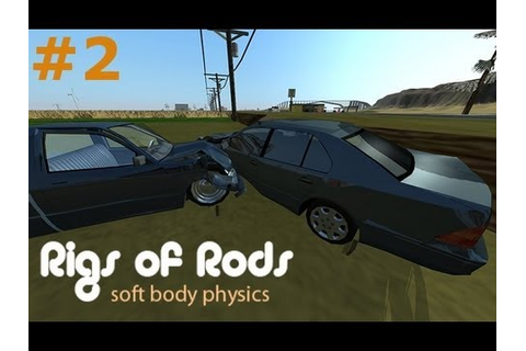 "Rigs of Rods Ep.2 ""A Crashtastic Game"" - YouTube"
