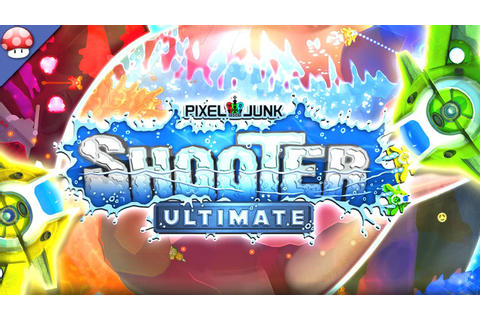 PixelJunk Shooter Ultimate Gameplay PC HD [60FPS/1080p ...