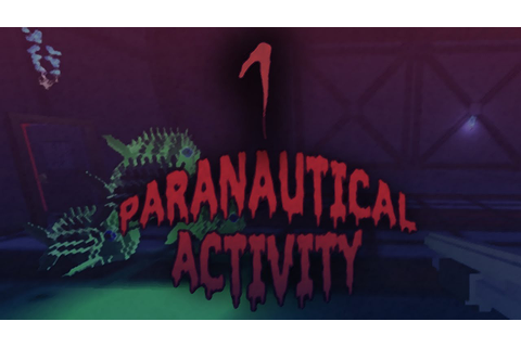 Paranautical Activity: Gameplay - Part 1 - YouTube