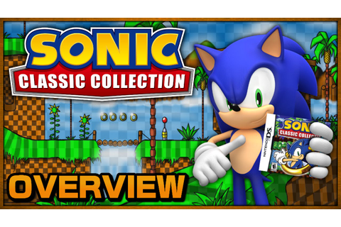 Overview - Sonic Classic Collection (DS) - YouTube