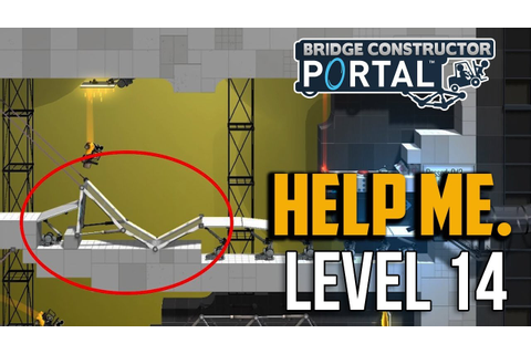 Bridge Constructor Portal : Level 14 Puzzle Solution - YouTube