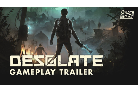 DESOLATE - Gameplay Trailer - YouTube