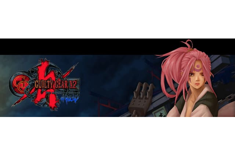Guilty Gear X2 #Reload Trainer | Cheat Happens PC Game ...