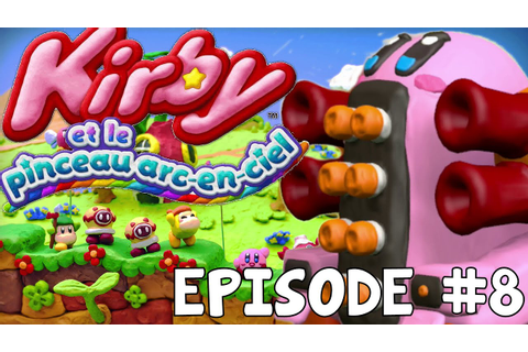 Let's Play EPISODE #8 Kirby et Le Pinceau Arc-En-Ciel ...