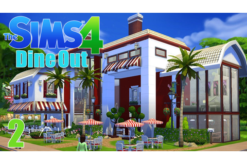 Restaurant Build! - Sims 4 - The Sims 4 Dine Out Ep.2 ...