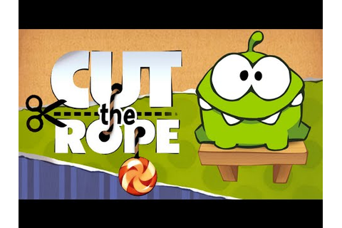 Cut the Rope Full Gameplay Walkthrough - YouTube