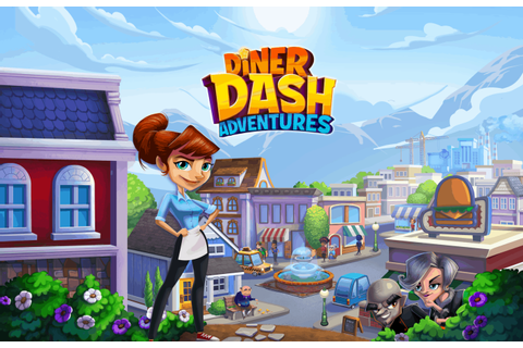 Diner DASH Adventures Gets Global Launch On Google Play