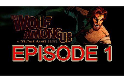The Wolf Among Us walkthrough part 1 episode 1 no ...
