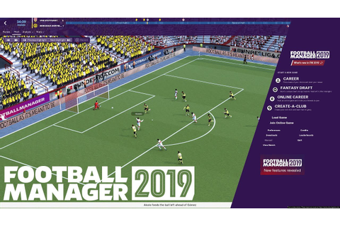 FOOTBALL MANAGER 2019 | First Impressions | 3D Match ...