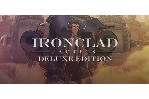 Ironclad Tactics Deluxe Edition Free Download PC Game