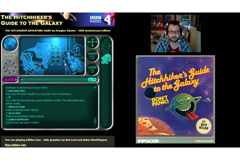 The Hitchhiker's Guide to the Galaxy Adventure Game Part 1 ...