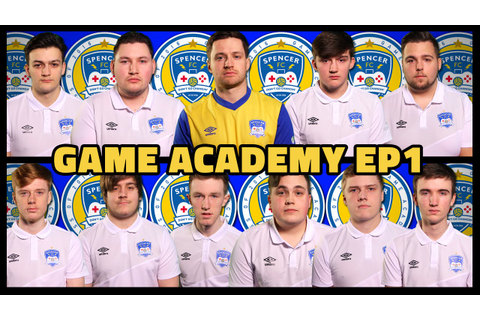 SPENCER FC GAME ACADEMY EP1 - The First Test - YouTube