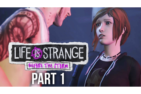 LIFE IS STRANGE BEFORE THE STORM Gameplay Walkthrough Part ...