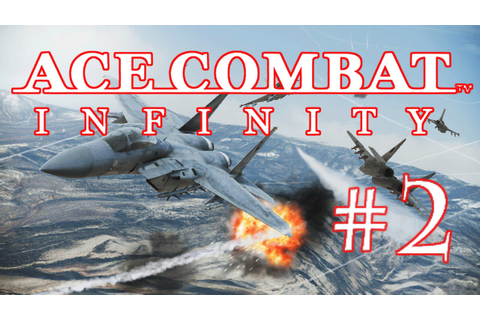 ACE COMBAT INFINITY - MISSION COOP GAMEPLAY #2 - YouTube