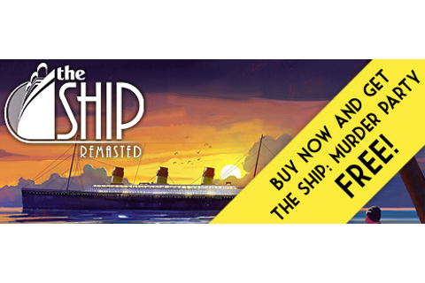 The Ship: Murder Party| Best Steam games only on Indiegala ...