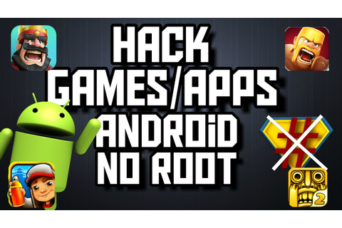 How To Hack Games, Any Android Game For Unlimited Game ...